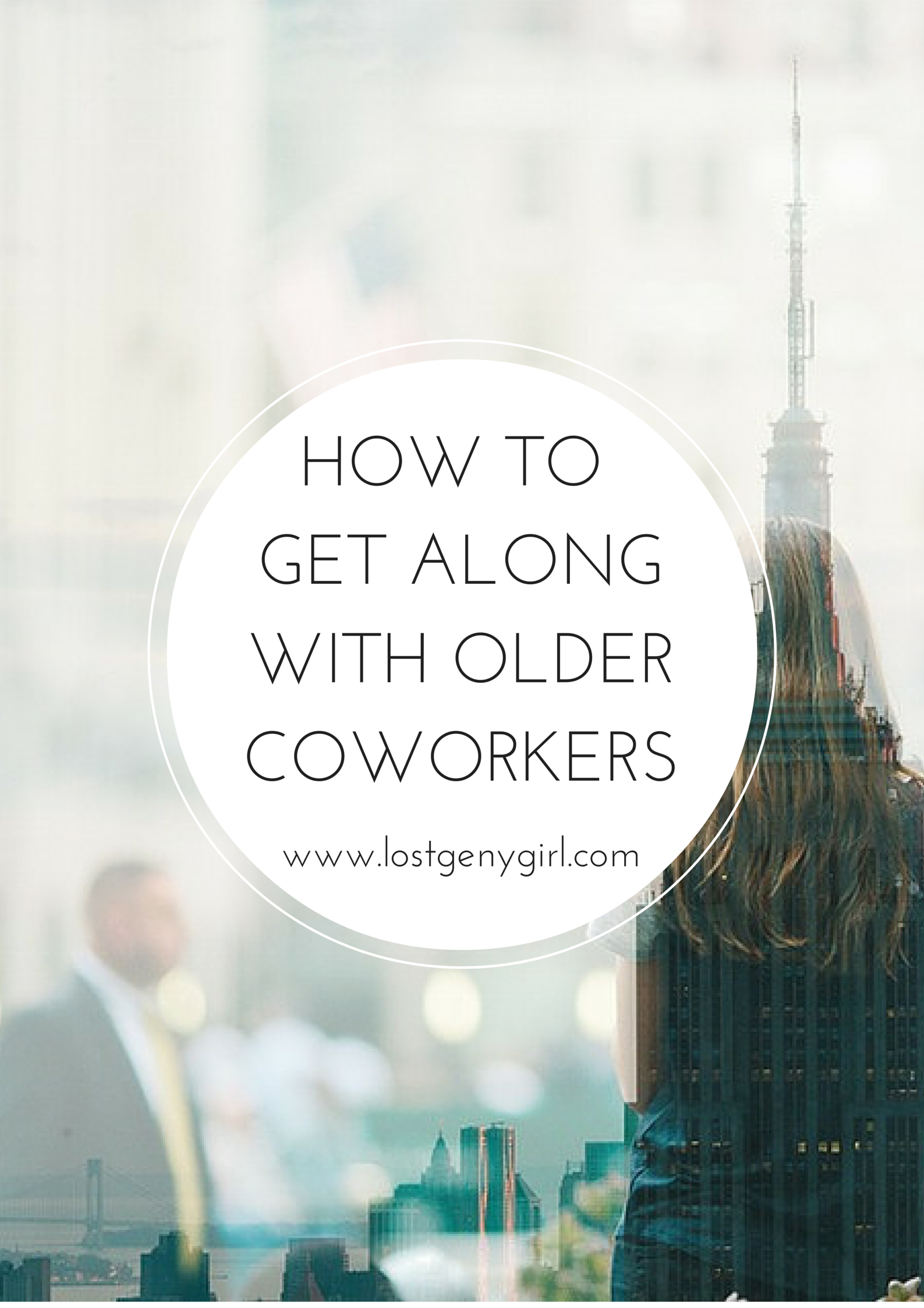 How to Get Along With Older Coworkers