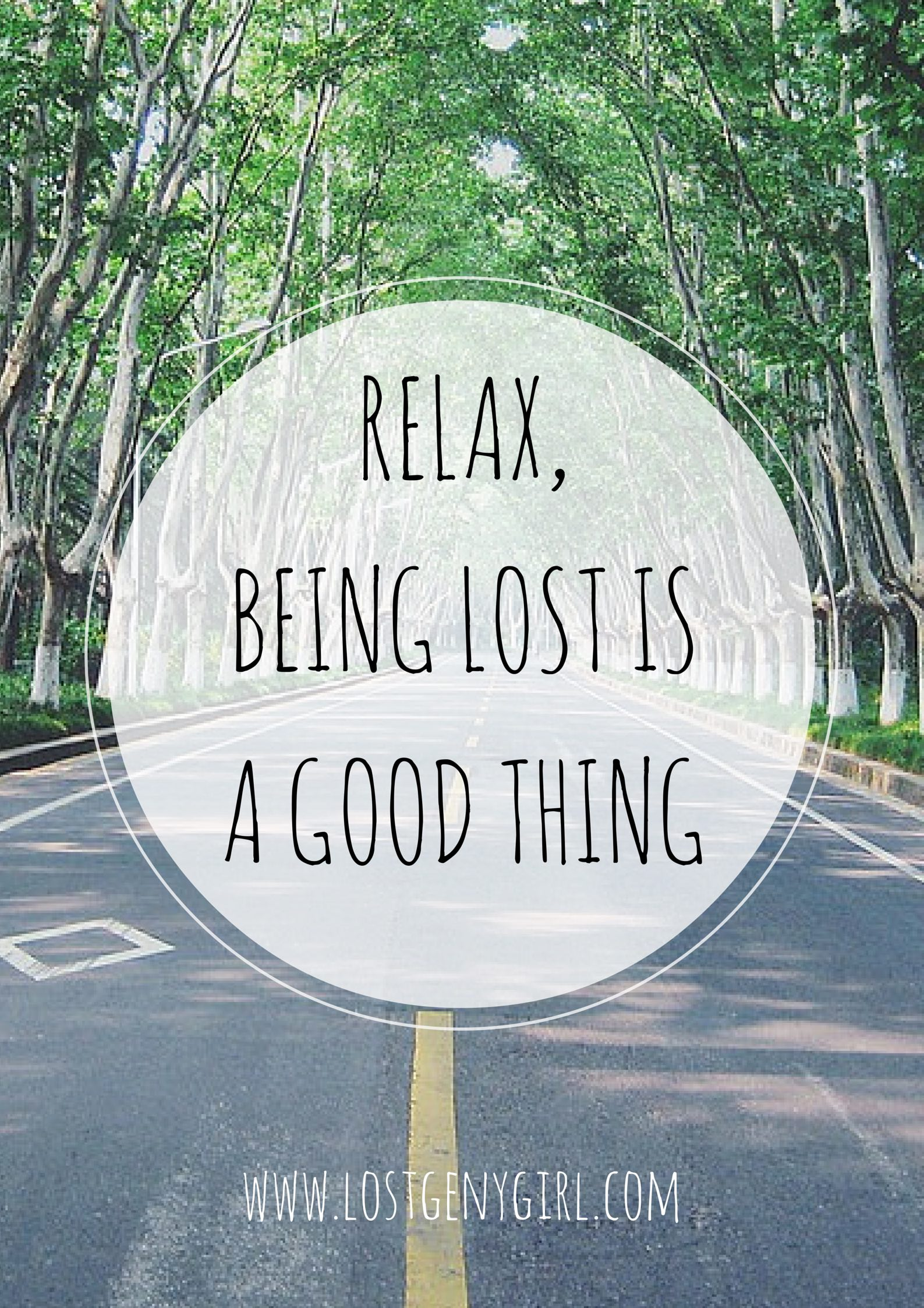 Relax, Being Lost is a Good Thing