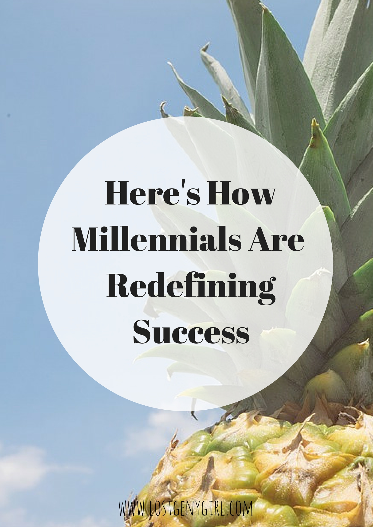 Millennials Are Redefining Success