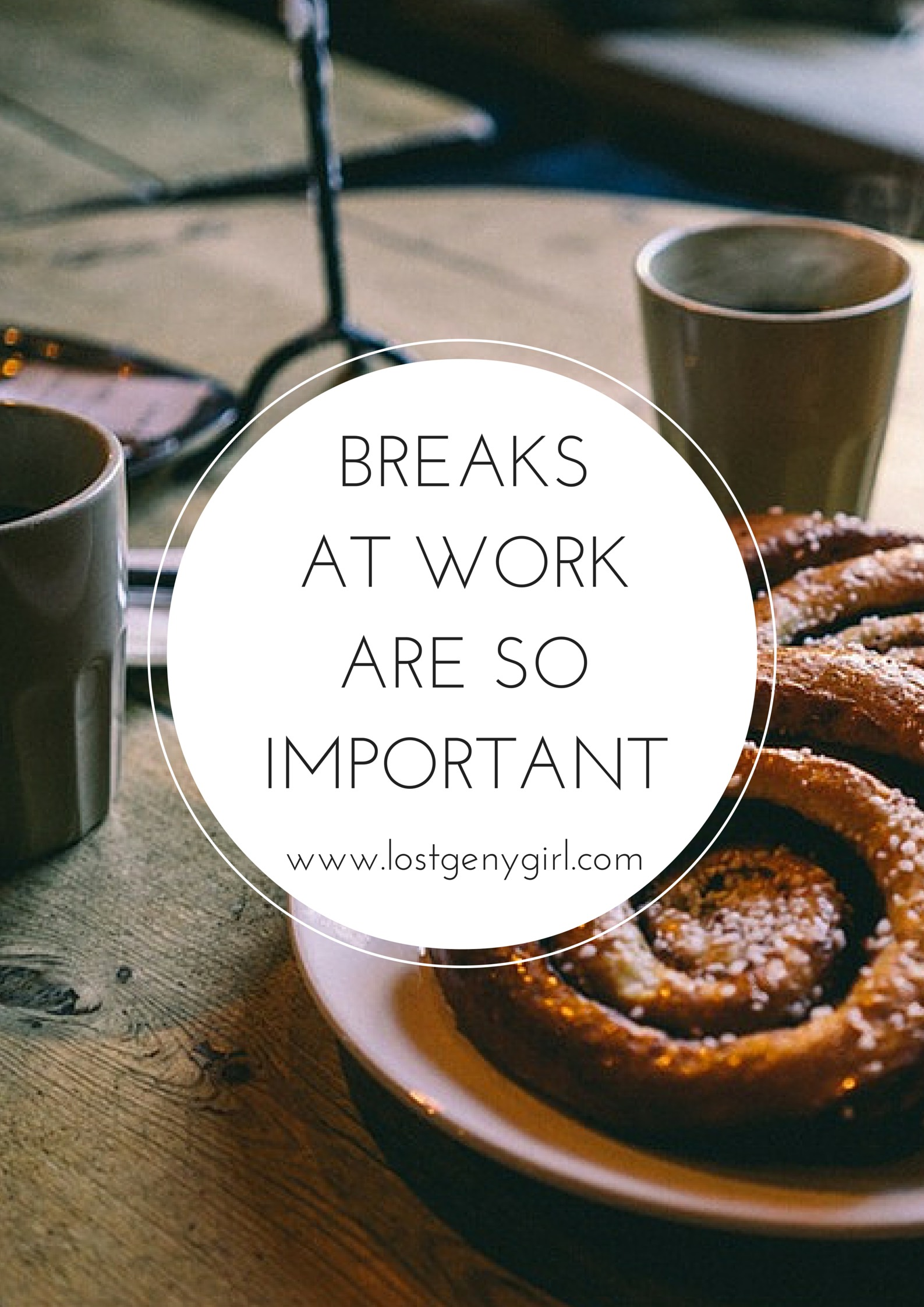 Breaks At Work Are So Important