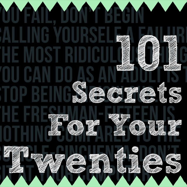 A Book For Every Twenty-Something: 101 Secrets for Your Twenties