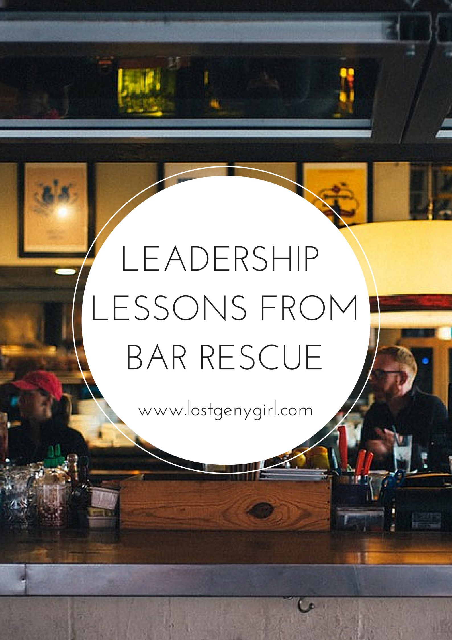 Leadership Lessons From Bar Rescue