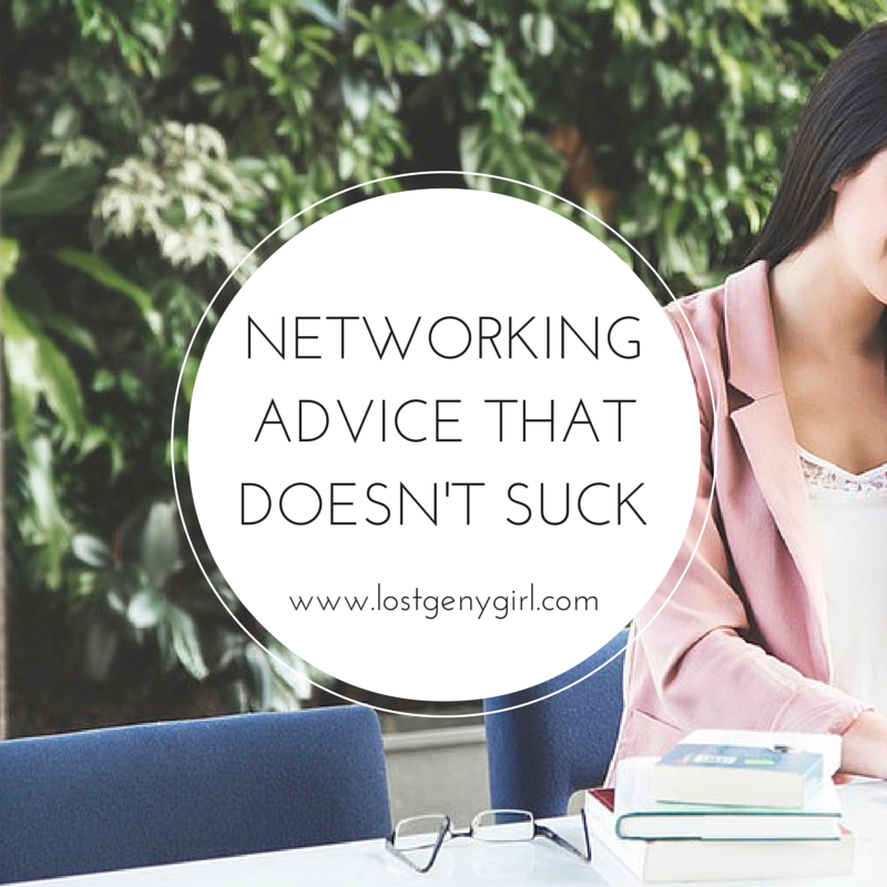 Networking Advice That Doesn't Suck