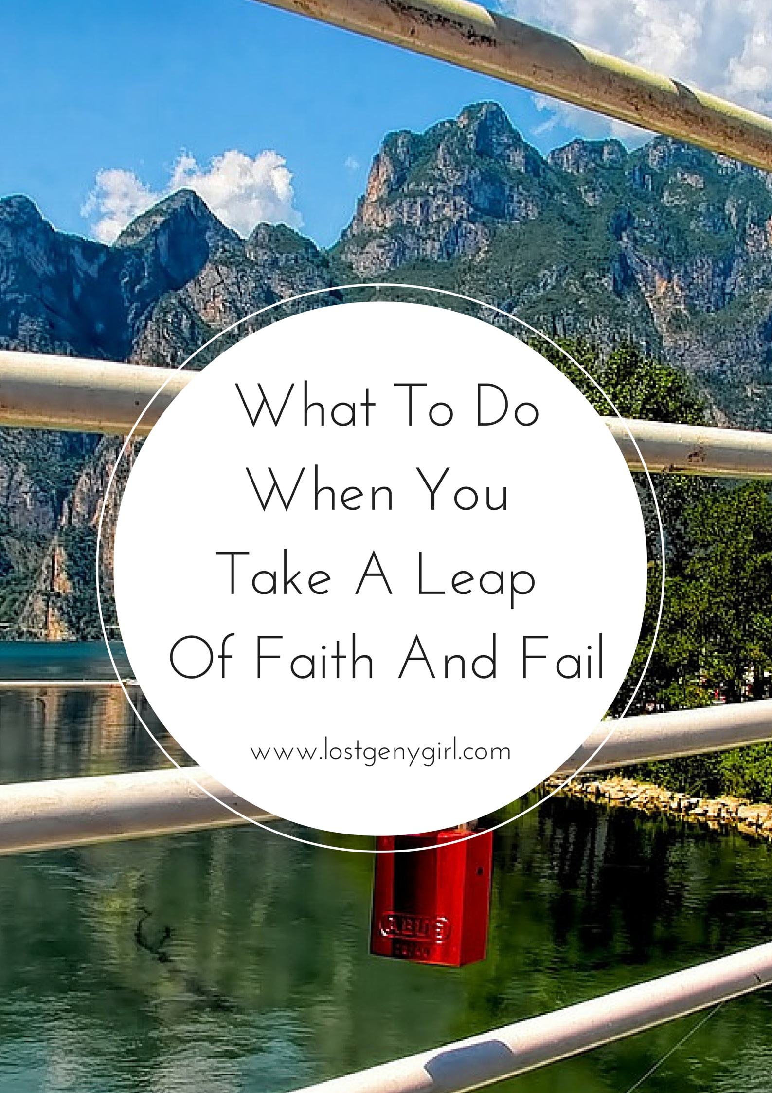 What To Do When You Take A Leap Of Faith And Fail Gen Y Girl