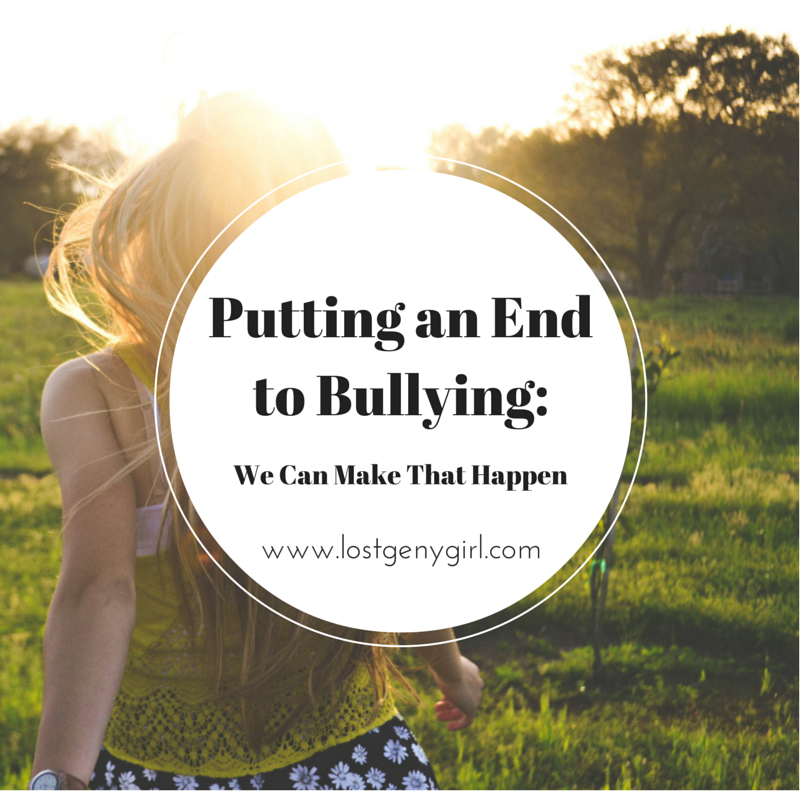 Putting An End to Bullying: We Can Make That Happen
