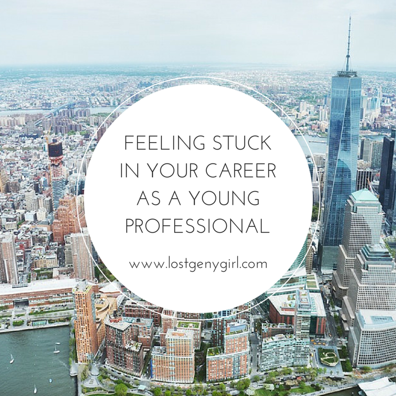 Feeling Stuck In Your Career As A Young Professional