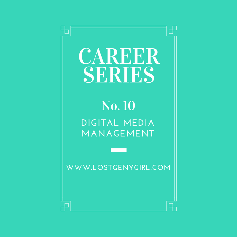 Career Series No. 10 – Digital Media Management