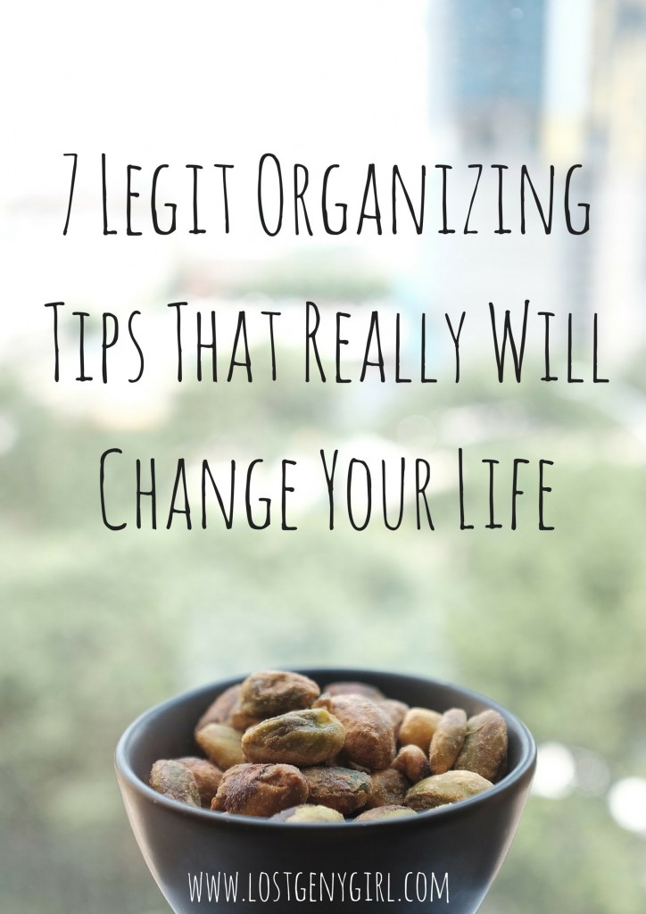 7 Legit Organizing Tips That Really Will Change Your Life - gen y girl