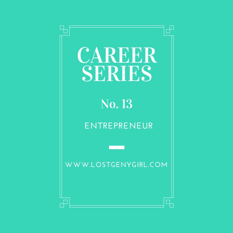 Entrepreneur-Career-Series