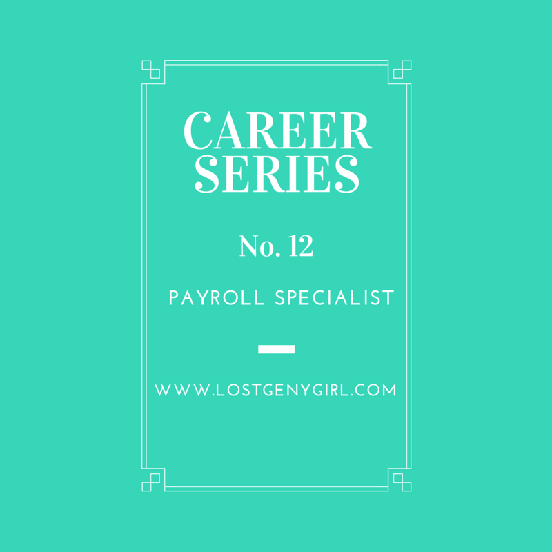 Career Series No. 12- Payroll Specialist