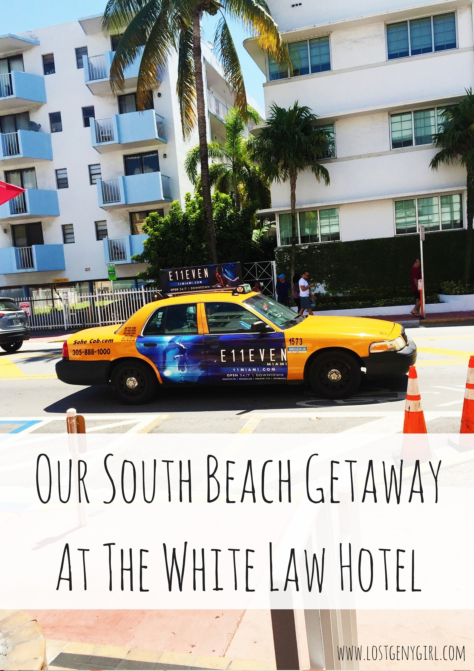 Our South Beach Getaway At The White Law Hotel