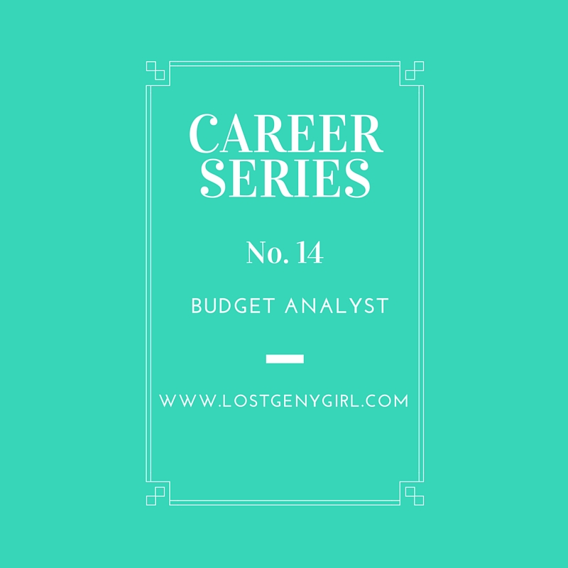 Career Series No. 14- Budget Analyst