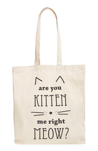 are you kitten me right meow tote