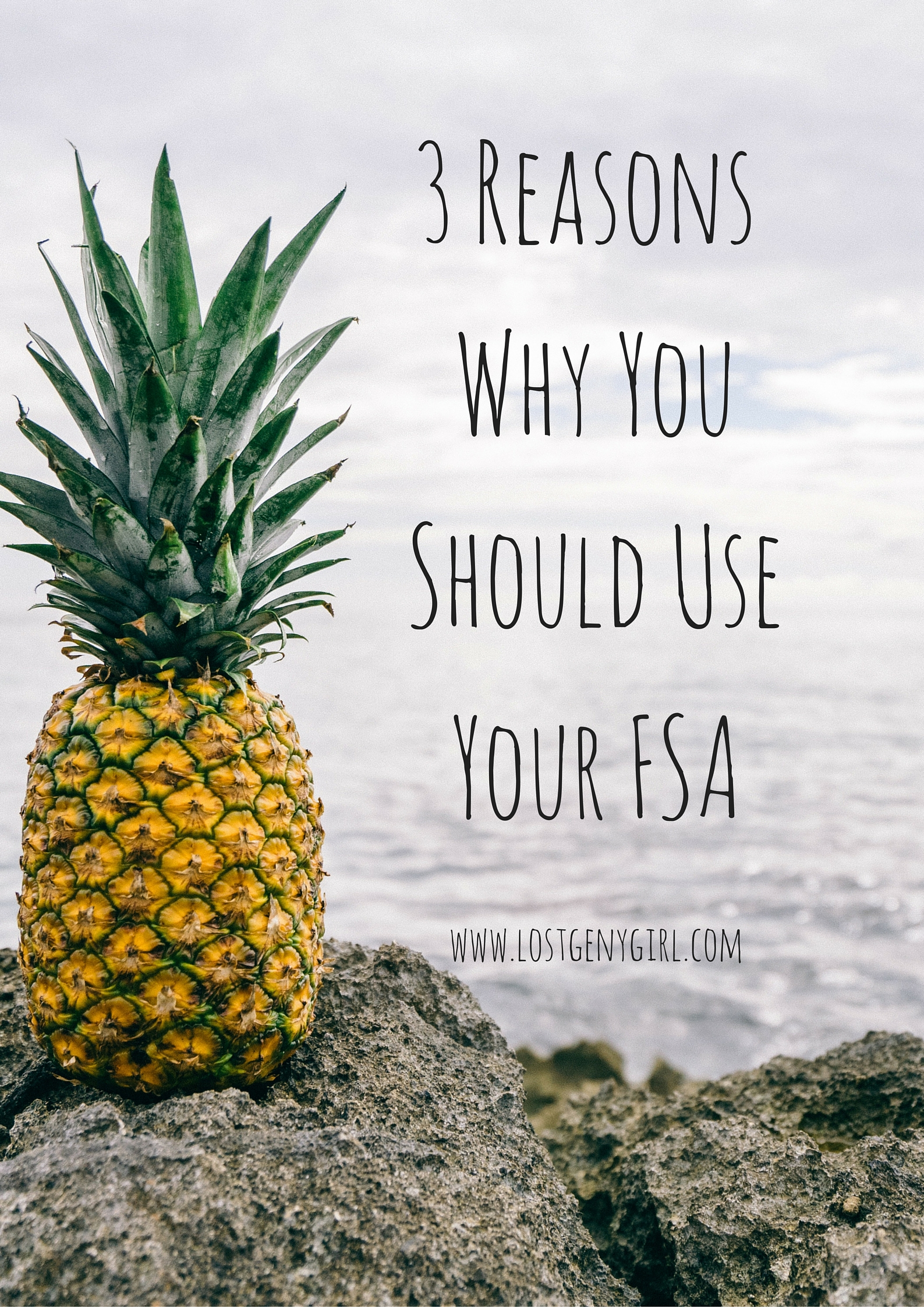 3 Reasons Why You Should Use Your FSA