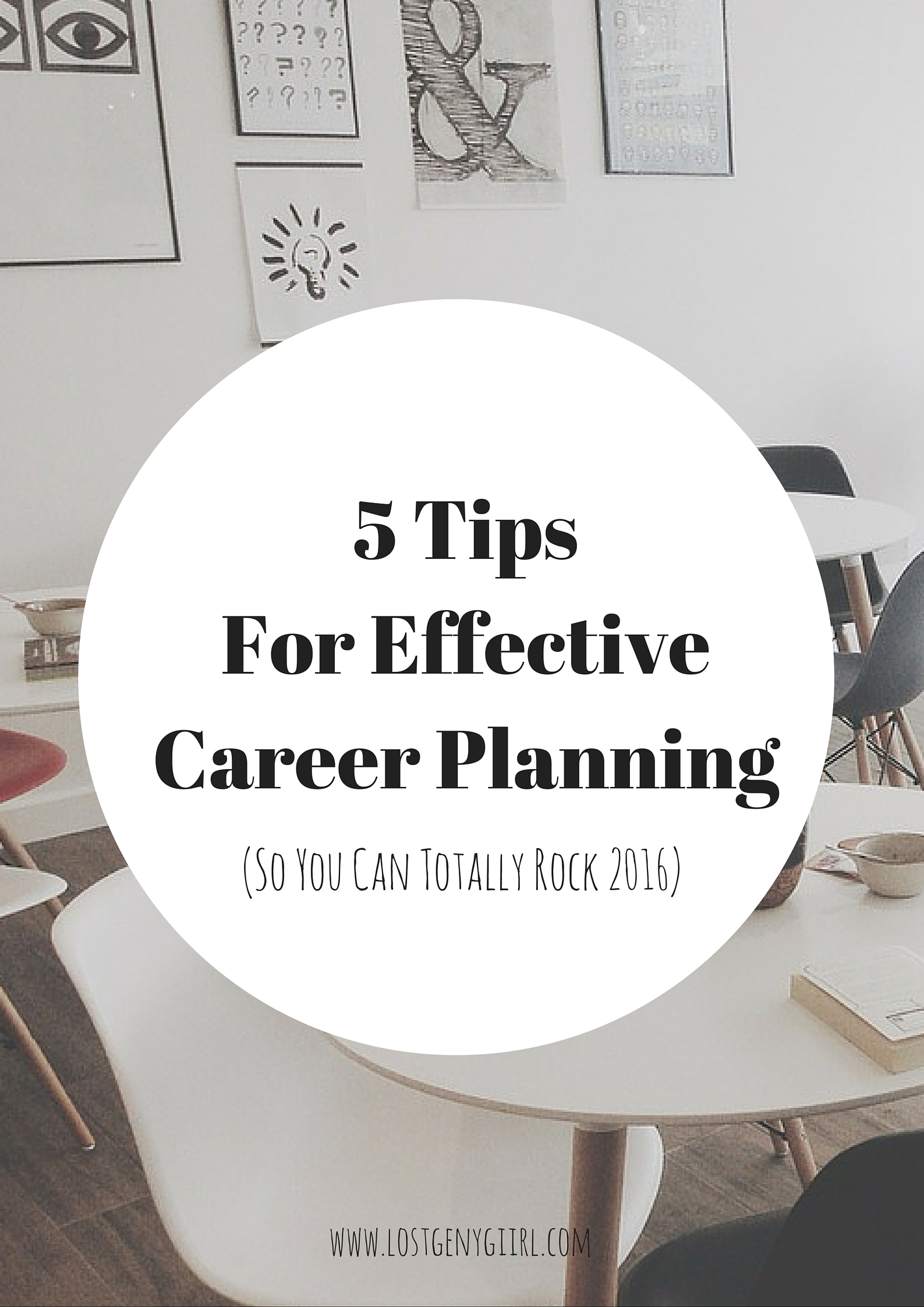 5 Tips For Effective Career Planning