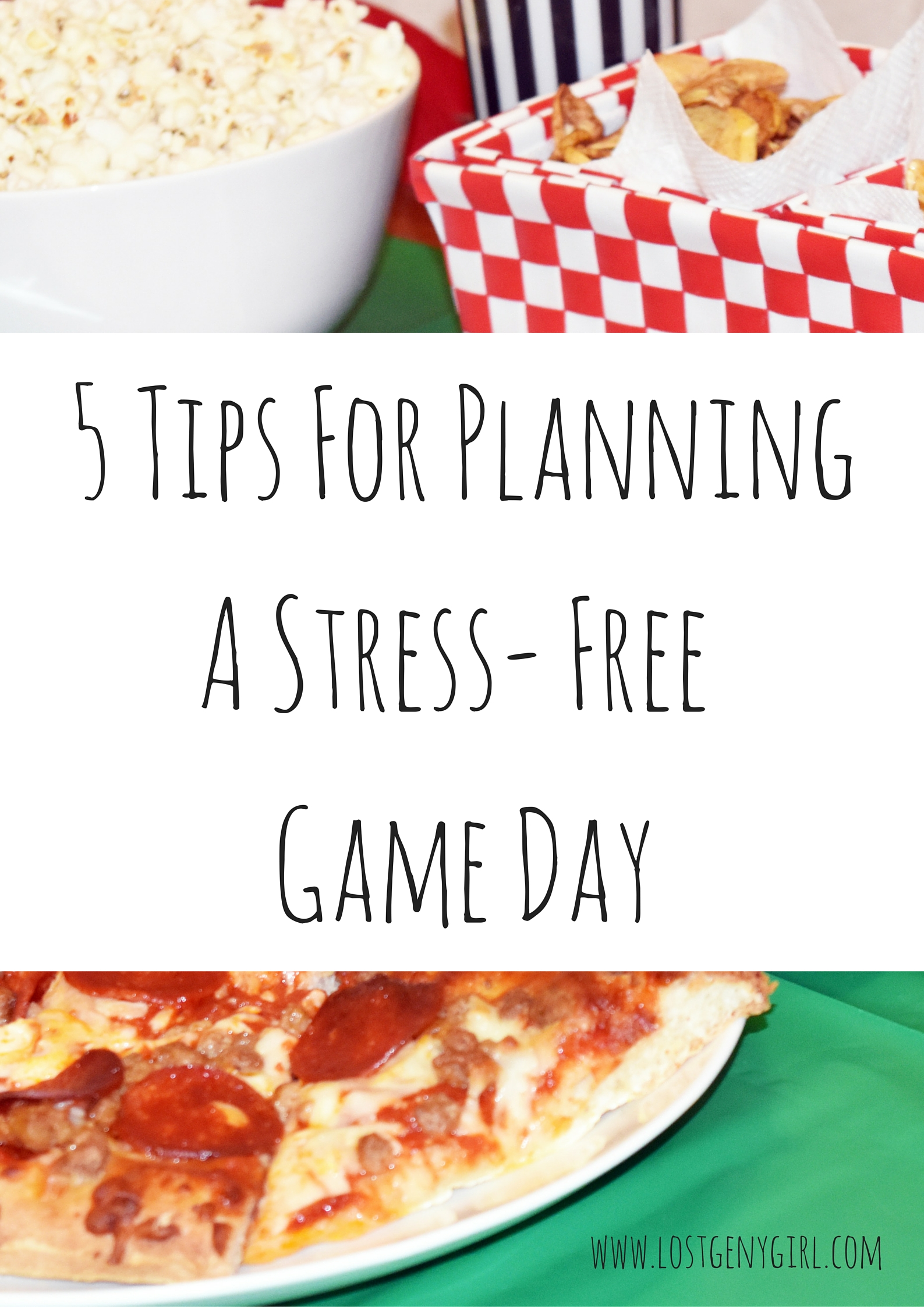 5 Tips For PlanningA Stress- FreeGame Day