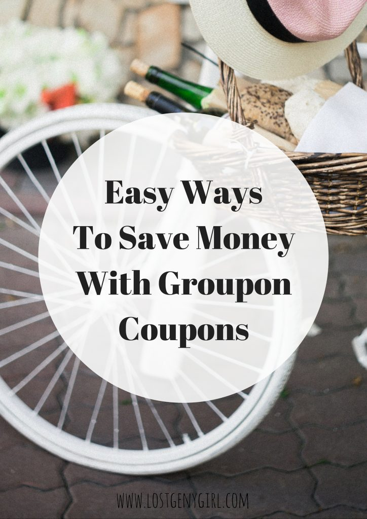 Easy Ways To Save Money With Groupon Coupons