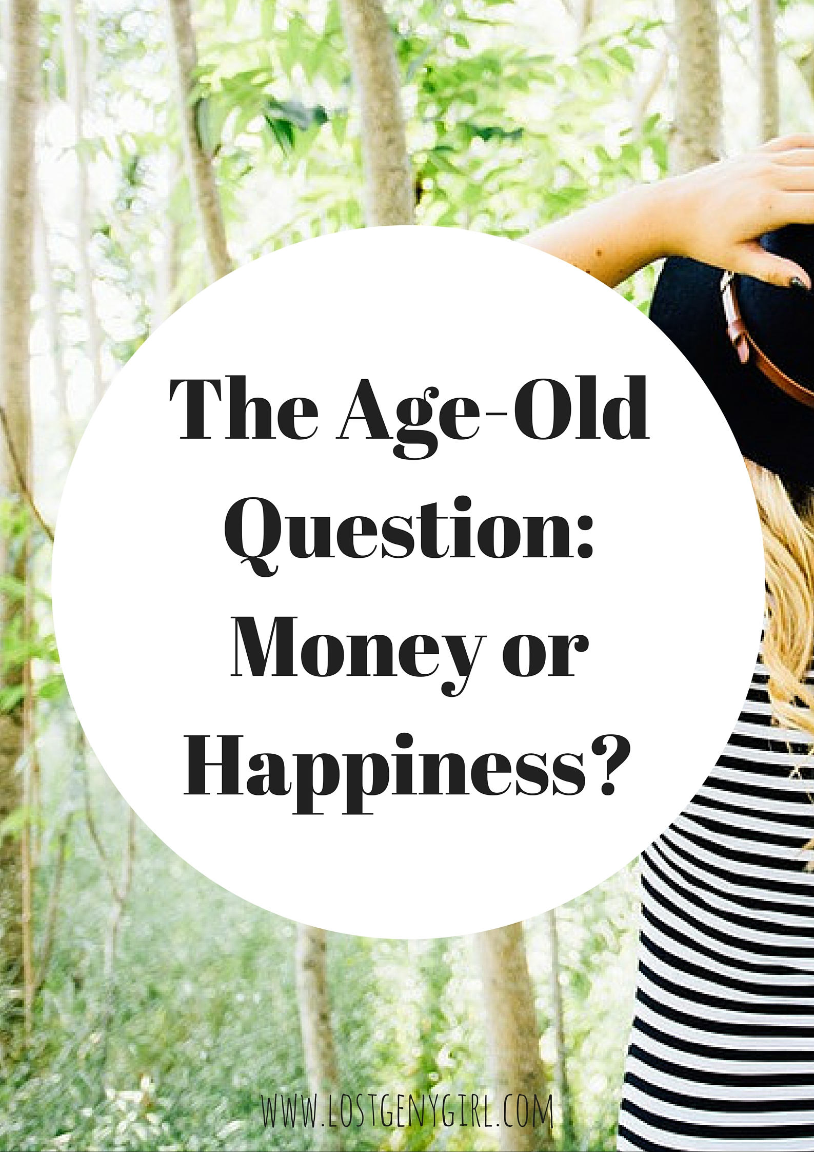 The Age Old Question- Money Or Happiness