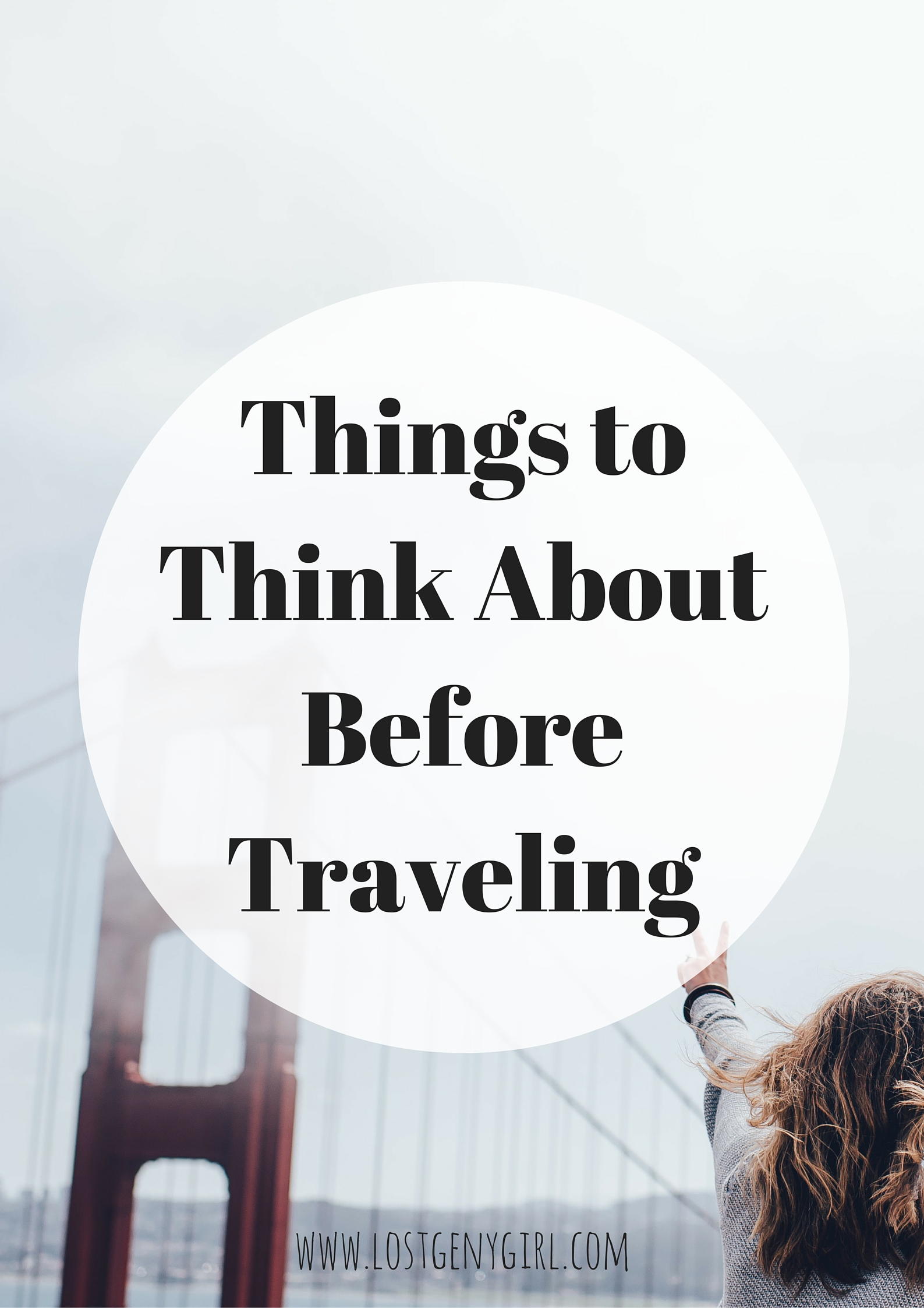 Things To Think About Before Traveling