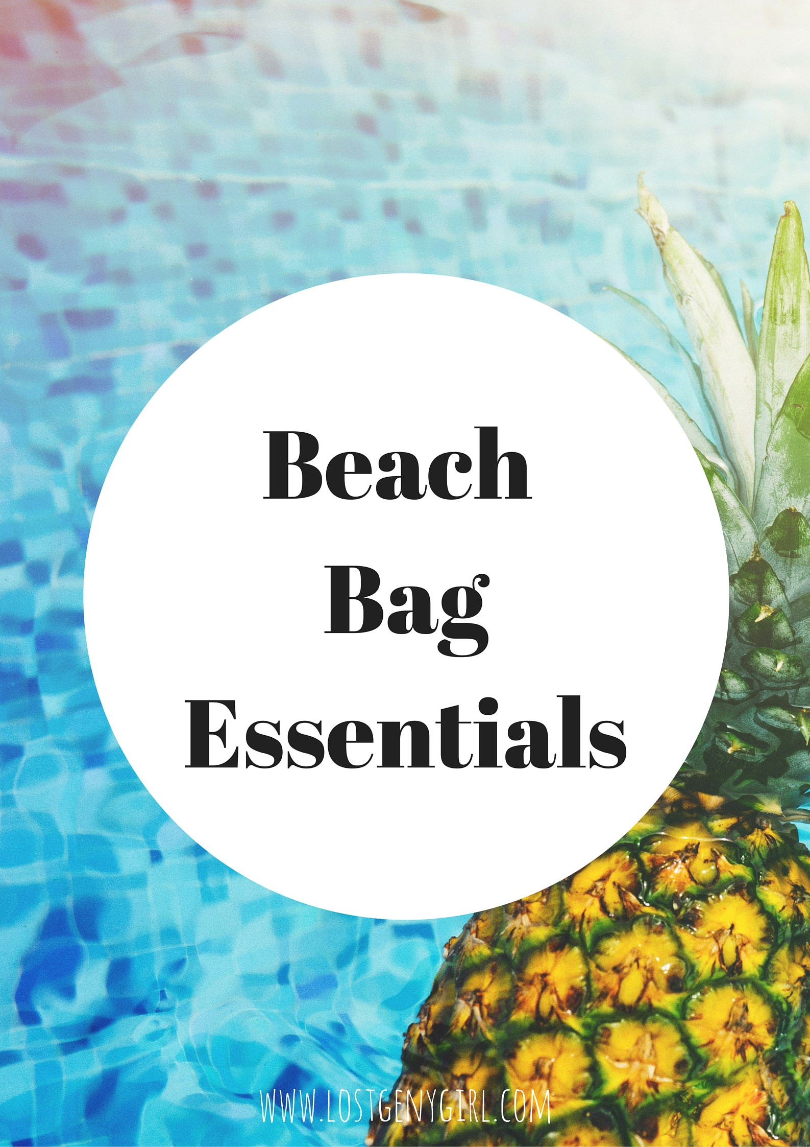 Beach Bag Essentials for Summer
