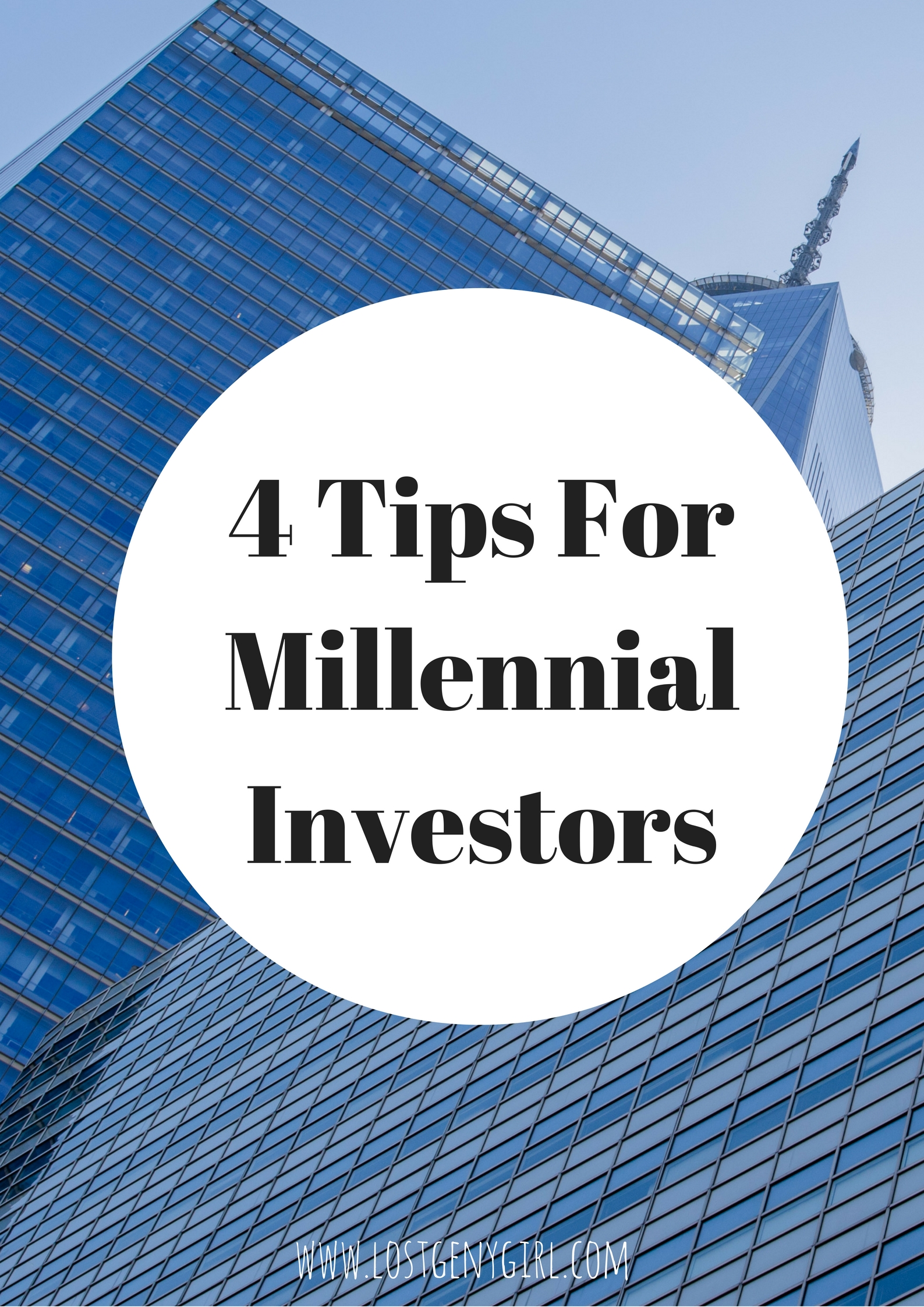 4 Tips For Millennial Investors