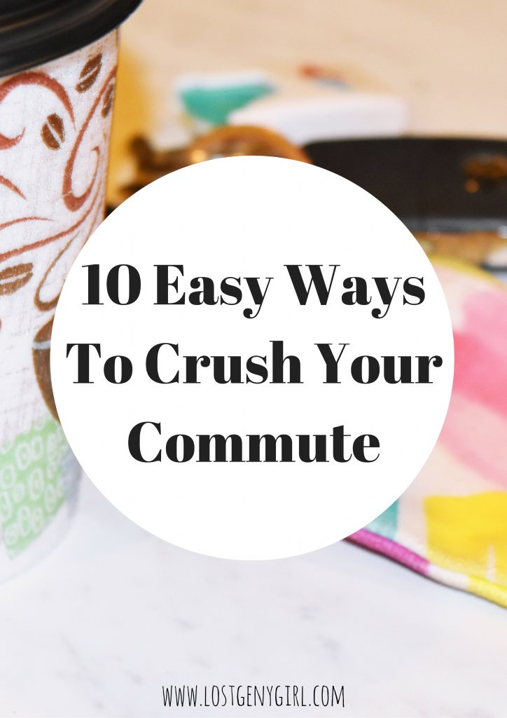 10-easy-ways-to-crush-your-commute