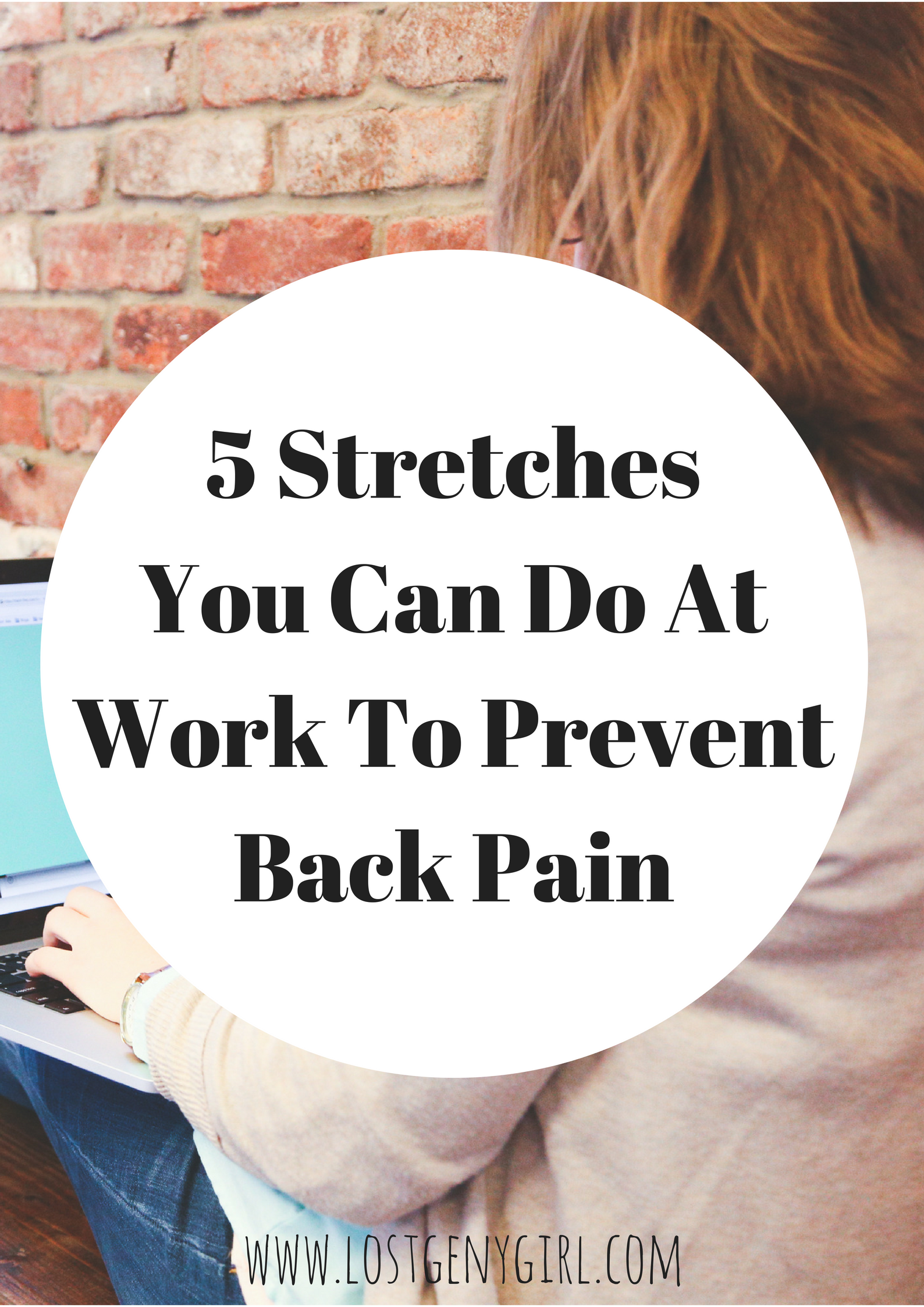 5 Desk Stretches You Can Do At Work To Prevent Back Pain