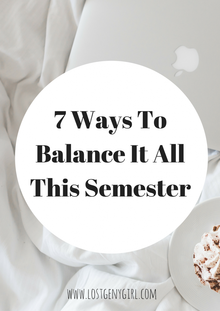 7-ways-to-balance-it-all-this-semester