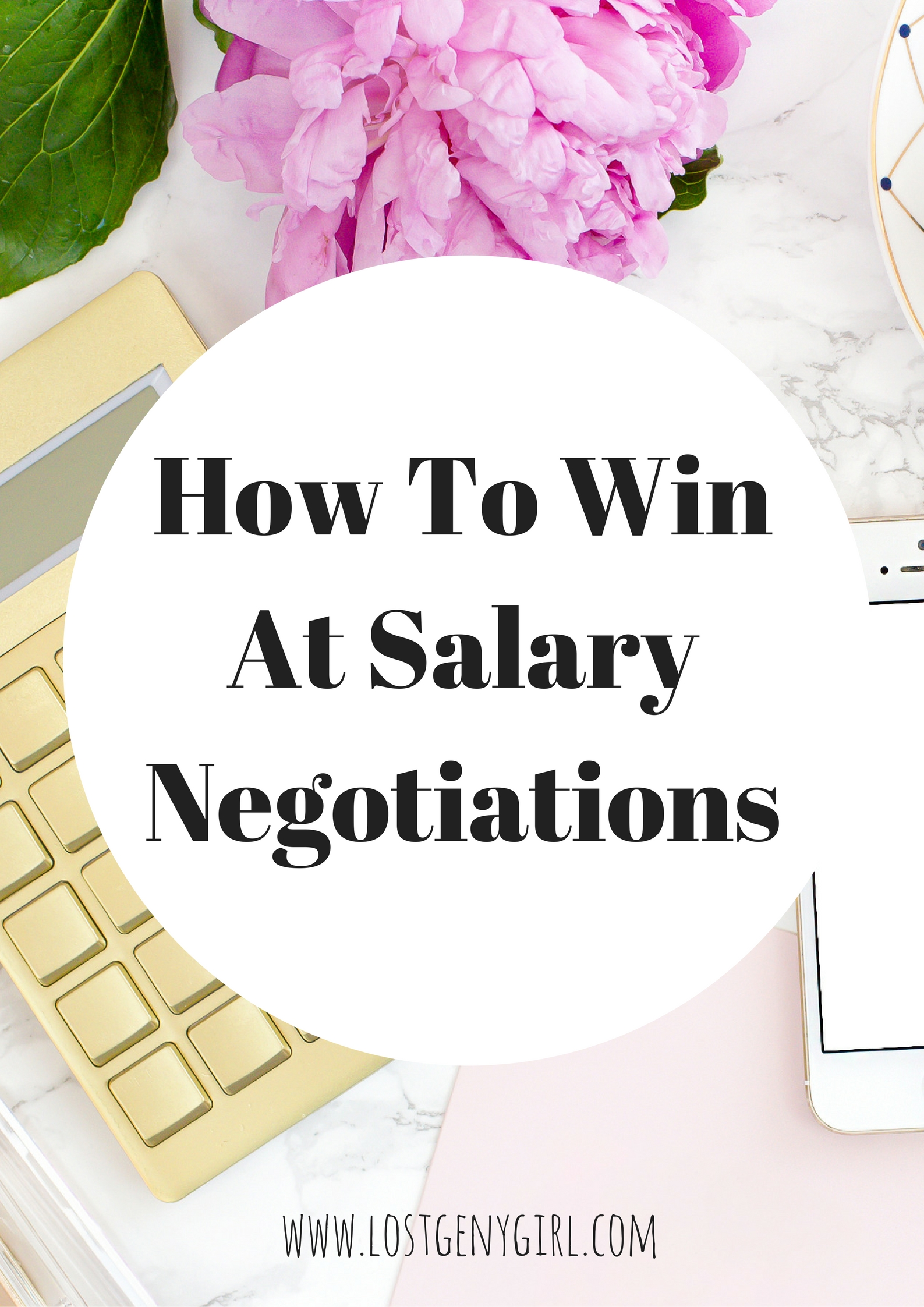 How to Win at Salary Negotiations