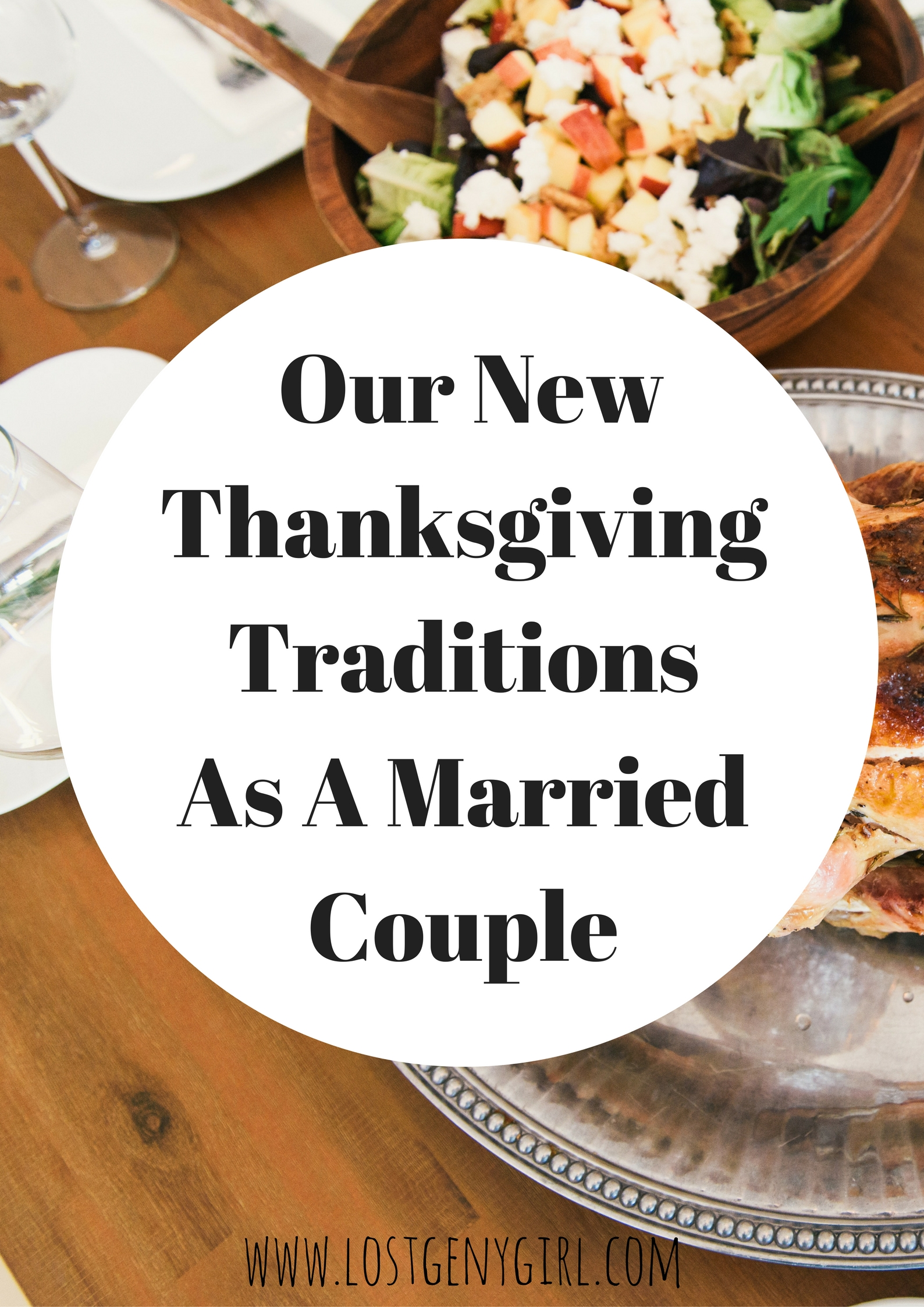 Our New Thanksgiving Traditions As A Married Couple