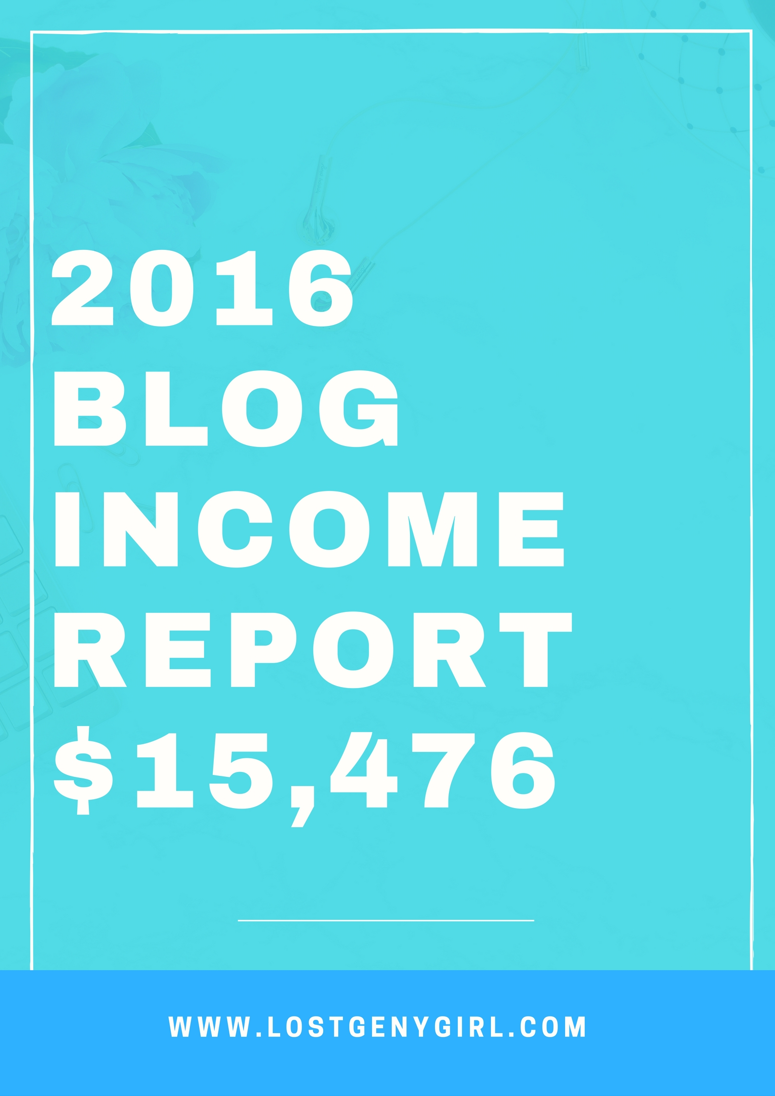 2016 Blog Income Report